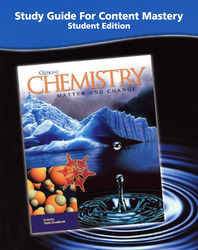 Chemistry: Matter & Change, Study Guide For Content Mastery, Student Edition