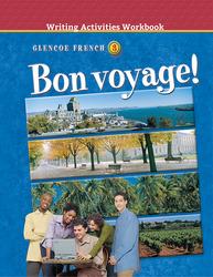 Bon voyage! Level 3, Writing Activities Workbook