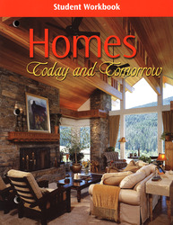 Homes: Today & Tomorrow, Student Workbook