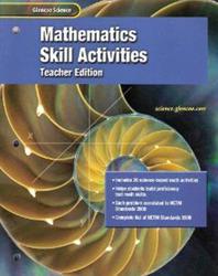 Glencoe iScience, Grades 6-8, Mathematics Skills Activities, Teacher Edition