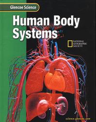 Glencoe Life iScience: Human Body Systems, Grade 7, Student Edition