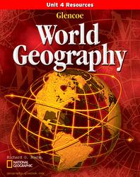 Glencoe World Geography, Unit 4 Resources