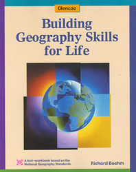 Glencoe World Geography, Building Geography Skills for Life, Student Edition