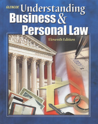 Understanding Business and Personal Law, Student Edition