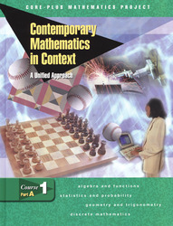 Contemporary Mathematics in Context: A Unified Approach, Course 1, Part A, Student Edition