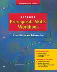 Algebra Prerequisite Skills Workbook: Remediation and Intervention, Student Edition