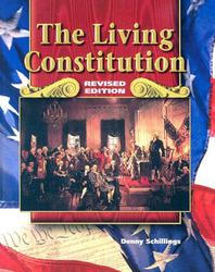 Social Studies, Living Constitution, Student Edition