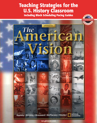American Vision, Teaching Strategies for the U.S. History Classroom, Including Block Scheduling Pacing Guides