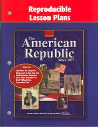 American Republic Since 1877, Reproducible Lesson Plans
