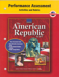 American Republic to 1877,Performance Assessment Activities and Rubrics