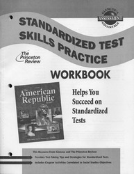 American Republic to 1877, Standardized Test Practice Workbook, Student Edition