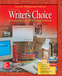 Writer's Choice: Grammar and Composition, Grade 7, Teacher Wraparound Edition