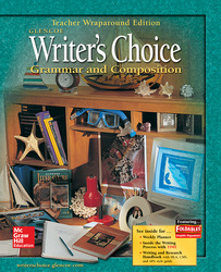 Writer's Choice: Grammar and Composition, Grade 9, Teacher Wraparound Edition