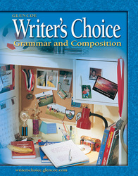 Writer's Choice: Grammar and Composition, Grade 6, Student Edition