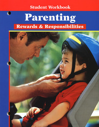 Parenting: Rewards & Responsibilities, Student Workbook