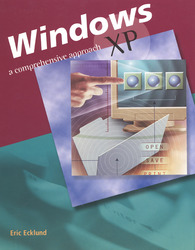 Windows XP: A Comprehensive Approach, Student Edition