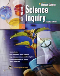 Biology: The Dynamics of Life, Science Inquiry Laboratory Manual, Teacher Edition