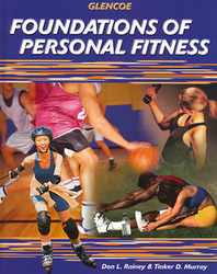 Foundations of Personal Fitness, Student Edition