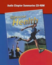 Glencoe Health, Audio Chapter Summaries CD-ROM (English)