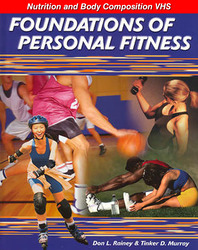 Foundations of Personal Fitness, Nutrition and Body Composition VHS (English)