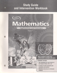 Mathematics: Applications and Concepts, Course 1, Study Guide and Intervention Workbook