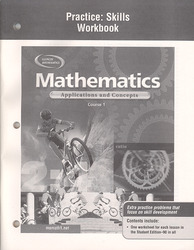 Mathematics: Applications and Concepts, Course 1, Practice Skills Workbook