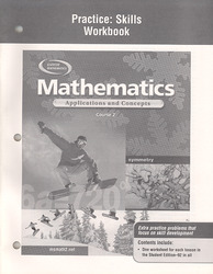 Mathematics: Applications and Concepts, Course 2, Practice Skills Workbook