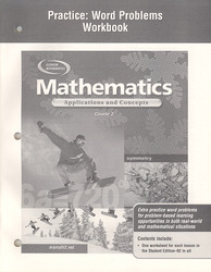 Mathematics: Applications and Concepts, Course 2, Practice: Word Problems Workbook