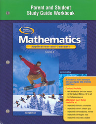 Mathematics: Applications and Concepts, Course 2, Parent and Student Study Guide Workbook