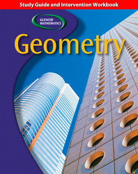 Glencoe Geometry, Study Guide and Intervention Workbook