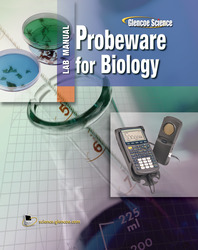Glencoe Biology: An Everyday Experience, Probeware Lab Manual, Student Edition