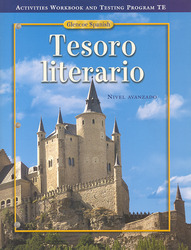 Tesoro literario, Activities Workbook & Tests Teacher Edition