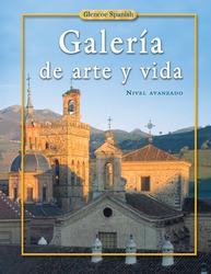 Spanish 4, Galeria de arte y vida, Student Edition