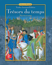 Trésors du temps Level 4, Teacher Annotated Edition