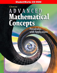 Advanced Mathematical Concepts: Precalculus with Applications, StudentWorks CD-ROM