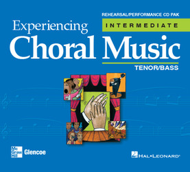 Experiencing Choral Music, Intermediate Tenor Bass Voices, Rehearsal/Performance CD Pak
