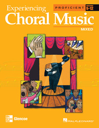 Experiencing Choral Music, Proficient Mixed Voices, Student Edition