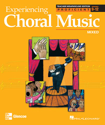 Experiencing Choral Music, Proficient Mixed Voices, Teacher Wraparound Edition