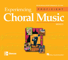 Experiencing Choral Music, Proficient Mixed Voices, Rehearsal/Performance CD Pak