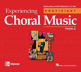 Experiencing Choral Music, Proficient Treble Voices, Rehearsal/Performance CD Pak