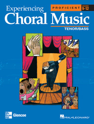Experiencing Choral Music, Proficient Tenor Bass Voices, Student Edition