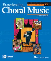 Experiencing Choral Music, Proficient Tenor Bass Voices, Teacher Wraparound Edition