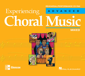 Experiencing Choral Music, Advanced Mixed Voices, Rehearsal/Performance CD Pak