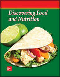 Discovering Food and Nutrition, Student Workbook Teacher Annotated Edition
