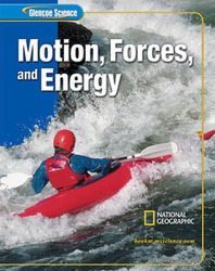 Glencoe iScience: Motion, Forces, and Energy, Student Edition