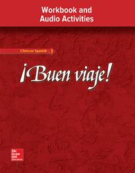 ¡Buen viaje! Level 1, Workbook and Audio Activities Student Edition