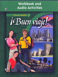 ¡Buen viaje! Level 2, Workbook and Audio Activities Student Edition