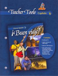 ¡Buen viaje! Level 3, TeacherTools Chapter 6