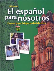 El español para nosotros: Curso para hispanohablantes Level 2, Student Edition