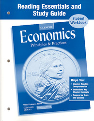 Economics: Principles and Practices, Reading Essentials and Study Guide, Workbook